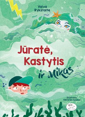 Jurate, Kastytis ir Mikas_d
